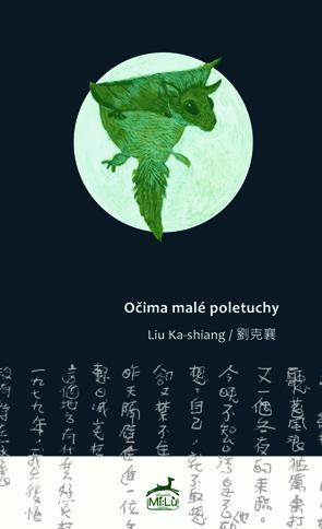 Očima malé poletuchy Liou Kche-siang Mi:lu Publishing /vydání r. 2014