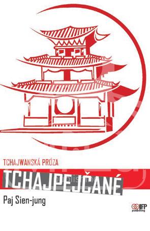 Tchajpejčané Paj Sien-jung IFP Publishing /vydání r. 2014
